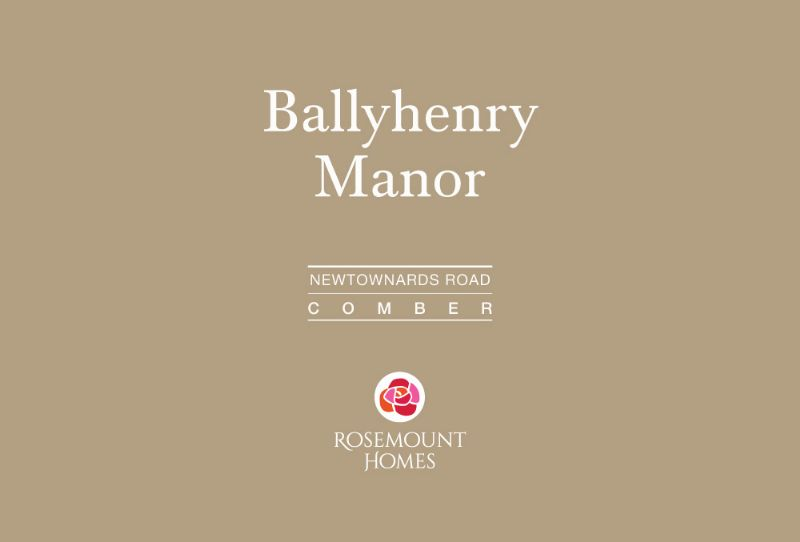 BALLYHENRY MANOR   COMBER   PHASE 3 EARLY 2018