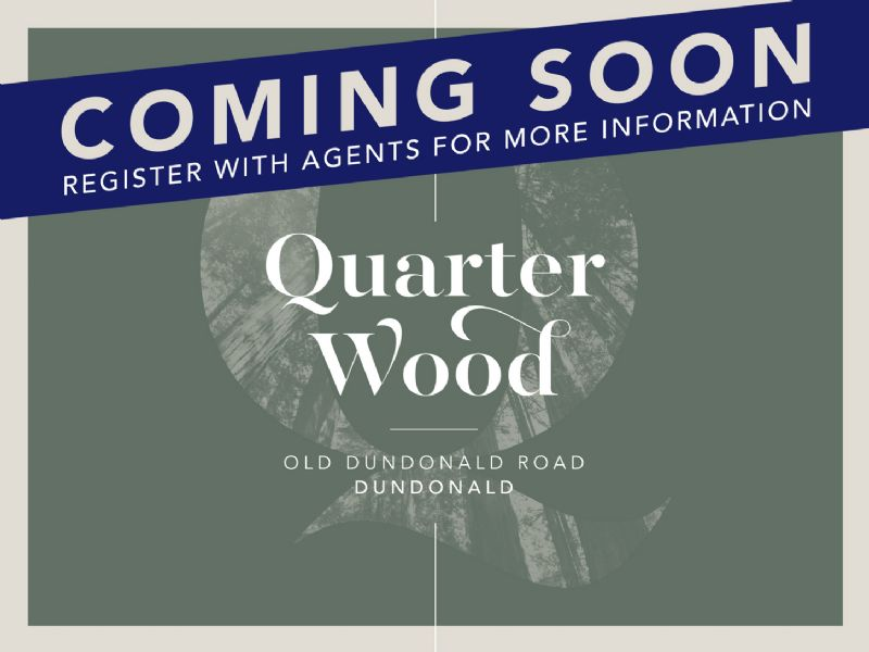 QUARTER WOOD | DUNDONALD