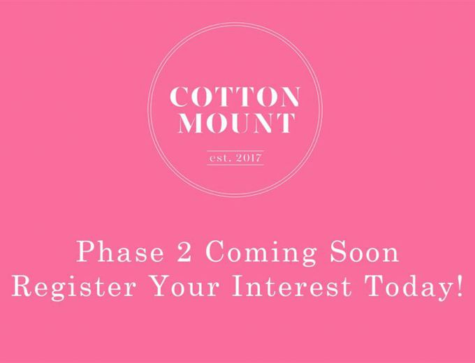 PHASE 2 - COMING SOON Cotton Mount,